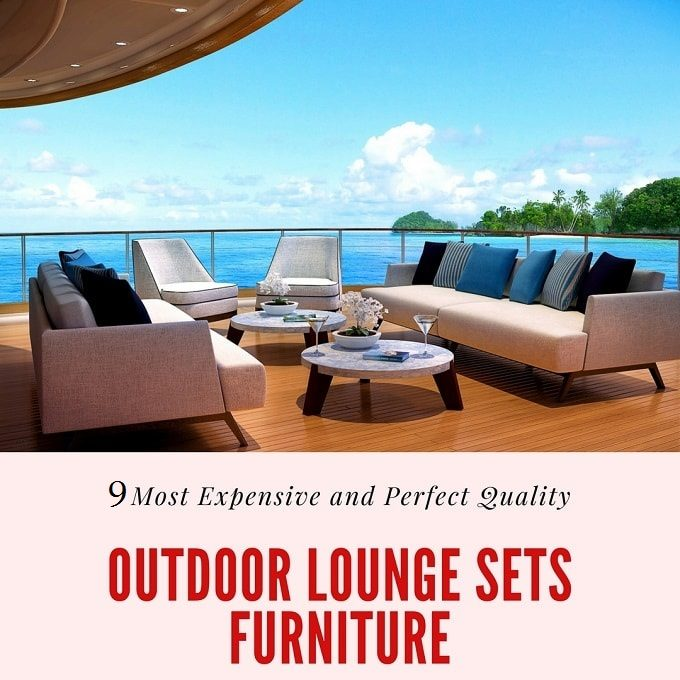 9 Most Expensive And Perfect Quality Outdoor Lounge Sets Furniture Ping Australia