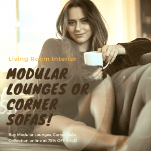 Modular Lounges OR Corner Sofas That Gravities You and Your Living Room